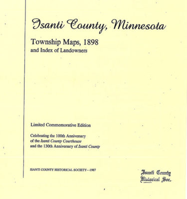 Isanti County Historical Society – To preserve and promote Isanti