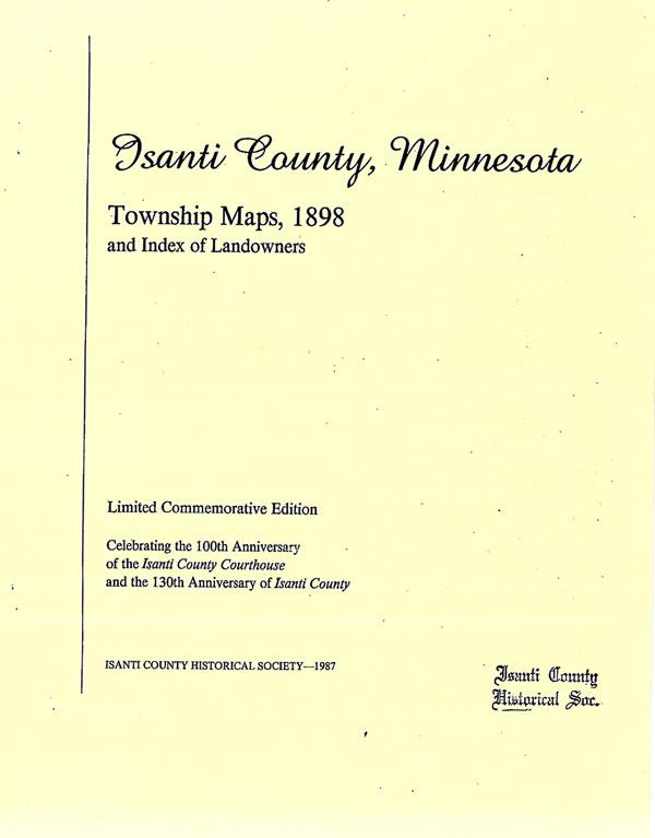 Isanti County Mn Township Maps 1898: Isanti County Plat Map At Slyspyder.com